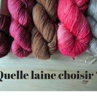 Quel type de laine choisir ?